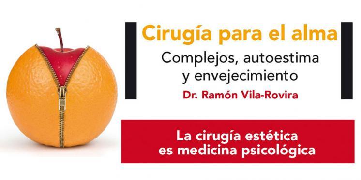 """El Dr. Vila-Rovira nos presenta """"Cirugía para el alma"""""""