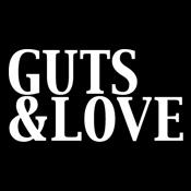 Guts & Love